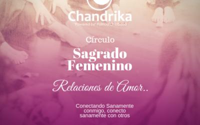 Circulo Sagrado Femenino Octubre 2018: Relaciones de Amor